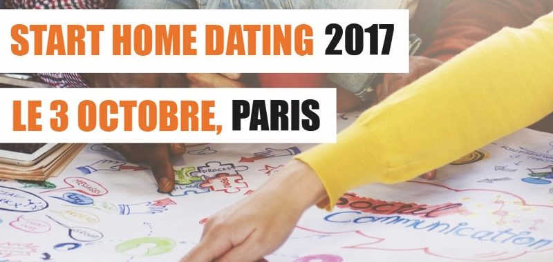 Evènement : Start Home Dating 2017 !